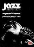 Jazz expressions. ( Dédicacé ). ( Jazz - Hampton Lionel ) - Clément Raymond.