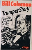Trumpet story. ( Dédicacé ). ( Jazz ) - Coleman Bill.
