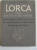 Lorca oder das Reich der Mütter. Erinnerungen an Frederico Garcia Lorca mit dreizehn, in Deutschland zum ersten Mal veröffentlichten Zeichnungen des ...