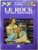 LE ROCK ET SON HISTOIRE   (  JOINT - ANTOINE DE CAUNES - PETIT DICTIONNAIRE AMOUREUX DU ROCK - POCKET ). ANDREA BERGAMINI - ILLUSTRATIONS STUDIO L.R. ...