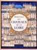 LES CHATEAUX DE LA LOIRE. COLAS HENRI (texte) AUFORT JEAN (lithographies)