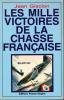 LES MILLE VICTOIRES DE LA CHASSE FRANCAISE mai-juin 1940. GISCLON JEAN