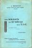 LES SOLDATS DU XI° SIECLE AUX T.O.E.. Deuxième édition. Préface du Général Pichot-Duclos. MASCLE J.
