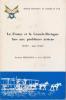 LA FRANCE ET LA GRANDE-BRETAGNE FACE AUX PROBLEMES AERIENS (1935-mai 1940). FRIDENSON PATRICK et LECUIR JEAN