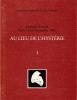 AU LIEU DE L'HYSTERIE. 1 . Journées d'étude Paris 17-18 novembre 1984. COLLECTIF