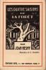 LES QUATRE SAISONS DE LA FORET. Illustrations de G. Dardaillon. NESMY JEAN