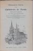 MONOGRAPHIE ILLUSTREE DE LA CATHEDRALE DE MENDE. Edition revue et augmentee. COSTECALDE ABBE LEON