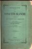 LA CONQUETE BLANCHE. Voyage aux Etats-Unis d'Amérique. Illustré de 118 gravures sur bois et de 2 cartes. DIXON HEPWORTH