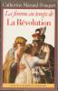 La Femme au temps de La Révolution.. MARAND-FOUQUET Catherine