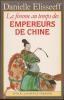 La Femme au temps des empereurs de Chine.. ELISSEEFF Danielle