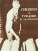 Tuileries et tuiliers de Lot-et-Garonne. Guide de l'exposition Maison de la Vie rurale, Monflanquin (Lot-et-Garonne).. BOISSIERE Pierre / Maison de la ...