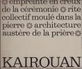 LA GRANDE MOSQUEE DE KAIROUAN.. SEBAG Paul