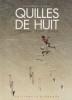 QUILLES DE HUIT : chronique d'une passion.. LAURENS Dominique