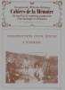Construction d'une écluse à poissons.. CAHIERS DE LA MEMOIRE N°7 / Printemps 1982