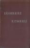 Grammaire Kiswahili.. DELAUNAY (Père)