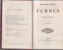 Histoire morale des femmes.. LEGOUVE Ernest