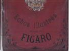Le Masque de Fer : échos illustrés du Figaro.. ALBUM ILLUSTRE DU FIGARO