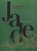 JADE : des empereurs à l'art déco. [Exposition Musée Guimet, 19 octobre-16 janvier 2017]. MUSEE NATIONAL DES ARTS ASIATIQUES GUIMET / PARIS