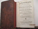 D. Justiniani Imperatoris P. P. Augusti Institutionum Juris Civilis Expositio Methodica Francisci Lorry, Antecessoris Parisiensis, Opus Posthumum.  ...