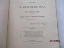 1013-1914 - Le Manoir du Poul commune de Mellionnec, arrondissement de Loudéac, Côtes-du-Nord et ses seigneurs - Légende. Histoire. Biographie. ...