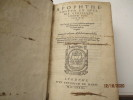 Apophthe-gmatum ex optimis utriusque linguae scriptoribus(Recueil d'adages d'auteurs antiques (Plutarque, Diogène Laerce, Hérodote, Philostrate, ...