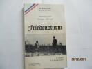 FRIEDENSTURM - Témoignage champagne - juillet 1918 - Le tournant de la guerre. LE MARCHAND de Clair de Lune ( Charles JOCHAUD DU PLESSIX)