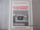 Villers-Cotterêts et ses environs d'Alexandre Michaux(la ville, le chateau, la foret et les environs). Alexandre Michaux - illustrations par C. ...