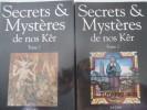 Secrets et mystères de nos Ker - Toponymie Onomastique Culture bretonne, de Job Jaffré  . Job Jaffré