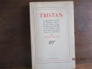 Tristan, La merveilleuse histoire de Tristan et Iseut, de leurs folles amoursr estituée en son ensemble  et nouvellement écrite dans l'esprit des ...
