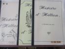 """Bretagne -  """"Histoire dHillion à travers les âges"""" - Complet en 3 volumes de l' Abbé Auguste  Amicel . Abbé Auguste  Amicel"""