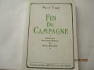 Fin de campagne - Chronique d'Histoire Rurale en Basse Bretagne, de Marcel Tanguy. Marcel Tanguy