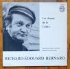 Les armes de la colère. . Bernard Richard-Edouard, Pidoux Gil (récitant), Liardet Jean-Paul (musique):