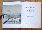 Hommages à la Grèce. . Collectif - Introduction de Vassily Photiadès. Textes de Renan, Thibaudet, Maurras, Barrès, Michelet, Lacretelle, Ramuz: