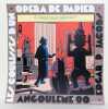 Les coulisses d'un opéra de papier. Angoulême 90. . Jacobs Edgar P.: