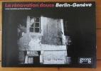 La rénovation douce Berlin - Genève. . Dubesset Benoît et al.: