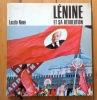 Lénine et sa révolution. . Nagy Laszlo: