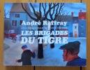 Les brigades du tigre. Gouaches originales de la série télévisée. . Raffray André: