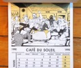 Calendrier Café du soleil 1990. . Varenne Alex:
