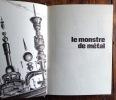 Le monstre de métal. . Merritt Abraham, Gilberte Sollacaro (trad.):