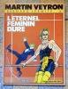 Bernard Lermite 4 - L'éternel féminin dure. . Veyron Martin:
