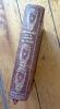 Première anthologie de la poésie du passé. I: de Philippe de Thaun à Pierre de Ronsard - II: de Joachim du Bellay à l'abbé Claude Cherrier.. Eluard ...