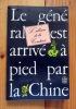 Le général est arrivé à pied par la Chine. L'Album de la Comtesse, recueil de contrepets curieux et délectables parus dans le canard enchainé entre la ...
