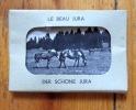 Le beau Jura - Der schöhne Jura. .
