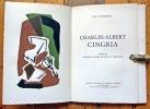 Charles-Albert Cingria. Choix de citations, gloses, notules et prétextes. . Cingria Charles-Albert, Augsbourg Géa:
