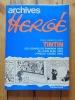 Archives Hergé 3. Versions originales des albums Tintin. Les cigares du Pharaon (1932) - Le lotus bleu (1934) - L'oreille cassée (1935).. Hergé: