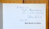 Béla Bartok en Suisse. . [Bartok] Werner Fuchss:
