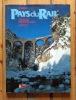 Bahnland Schweiz. Suisse pays du rail. Railway Paradise Switzerland. . Wolfensberger Andreas, Treichler Hans Peter: