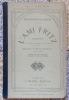 L'Ami Fritz. Comédie en 3 actes, en prose. Musique de Henri Maréchal. Nouvelle édition. . Erckmann-Chatrian: