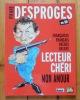 Pierre Desproges en BD. Françaises, Français, Belges, Belges, lecteur chéri mon amour. . [Desproges] Colletif, Marcel Gotlib (préf.):