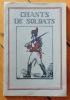 Chants de Soldats. Vieilles chansons du pays romand, 1er cahier. .